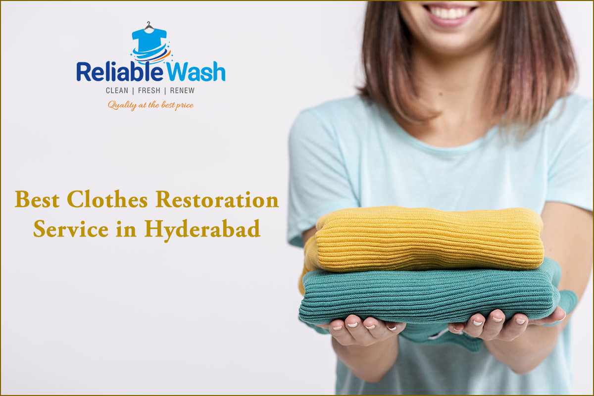 Best Clothes Restoration Dry Cleaning Service in Hyderabad, Madhapur and Nallagandla